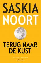 Saskia Noort , Terug naar de kust