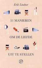 Erik Lindner , 51 manieren om de liefde uit te stellen
