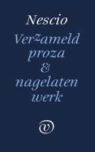 Nescio , Verzameld werk en nagelaten proza