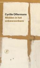 Cyrille Offermans , Midden in het onbewoonbare