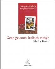 Marion  Bloem Geen gewoon Indisch meisje (grote letter) - POD editie