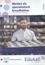 Werken als specialistische broodbakker Werkboek