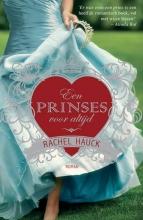 Rachel  Hauck Een prinses voor altijd