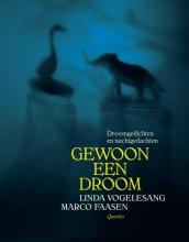 Linda Vogelesang , Gewoon een droom