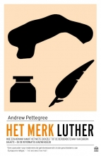 Andrew Pettegree , Het merk Luther