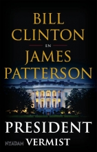 Bill  Clinton, James  Patterson,President vermist