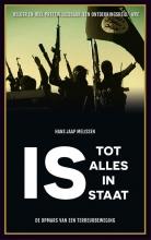 Hans Jaap  Melissen IS - Tot alles in staat