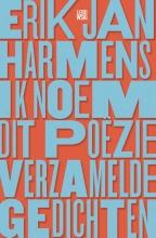 Erik Jan  Harmens Ik noem dit poëzie