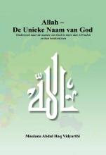 Maulana Abdul Haq (Vidyarthi) , Allah - De Unieke Naam van God