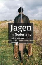 Siebren Siebenga , Jagen in Nederland (herziene editie)