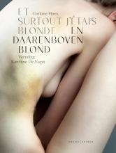 Corinne Hoex , En daarenboven blond