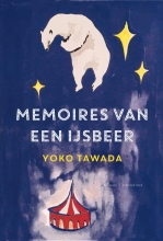 Yoko  Tawada Memoires van een ijsbeer
