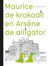 Delphine  Perret Maurice de krokodil en Arsène de alligator