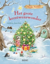 Julia  Boehme Wardje Wasbeer - Het grote kerstwenswonder