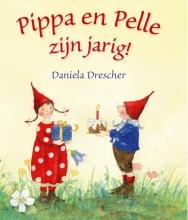 Daniela Drescher , Pippa en Pelle zijn jarig!