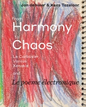 Kees Tazelaar Jan de Heer, From Harmony to Chaos