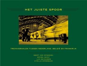 Geert van Istendael, Michel Quint, Luc Devoldere, Cyrille Offermans Het juiste spoor