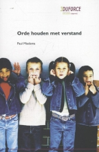 Paul Miedema Orde houden met verstand