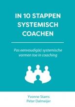 Peter Dalmeijer Yvonne Stams, In 10 stappen systemisch coachen