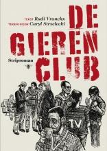 Vranckx, Rudi De gierenclub