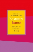 Henrie Henselmans , Bestuurskunst