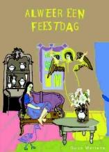 Guus  Martens Alweer een feestdag