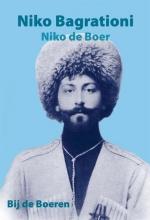 Nico de Boer Nico Bagrationi, Bij de Boeren