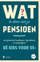 , Wat te doen met je pensioen