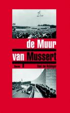 René van  Heijningen De muur van Mussert