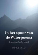 Raoul de Haan In het spoor van de Waterpoema