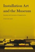 Vivian van Saaze Installation art and the museum