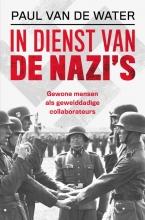 Paul van de Water , In dienst van de nazi`s