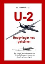 Dick Van der Aart , U-2 Hoogvlieger met geheimen