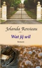 Jolanda  Rossieau Wat jij wil
