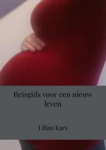 Lilian Kars , Reisgids voor een nieuw leven