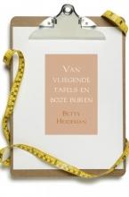 Betty  Heideman Van vliegende tafels en boze buren
