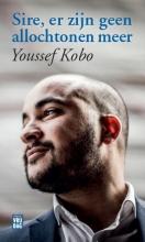 Youssef  Kobo Sire, er zijn geen allochtonen meer