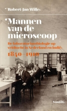 Robert-Jan  Wille Mannen van de microscoop