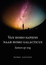 Homo Sapiens , Van homo sapiens naar homo galacticus
