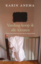 Anema, Karin Vandaag koop ik alle kleuren