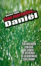 Gosse Tepa , Daniel