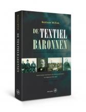 Bastiaan Willink , De textielbaronnen