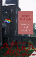 Roger P.M.  Cals Maurice, Adel verplicht