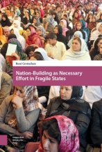 René  Grotenhuis Nation-building as necessary effort in fragile states