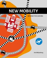 Arie Bleijenberg , New mobility