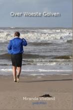 Miranda  Vlieland Over woeste golven