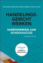 Hugo Van de Veire Noëlle Pameijer  Anneleen Denys  Benedikte Timbremont, Handelingsgericht werken