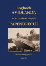 Pieter van Wijngaarden , Logboek Aviolanda en het verdwenen vliegveld Papendrecht Deel III