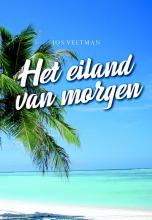Jos Veltman , Het eiland van morgen