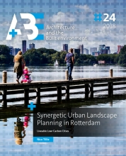 Nico  Tillie Synergetic Urban Landscape Planning in Rotterdam